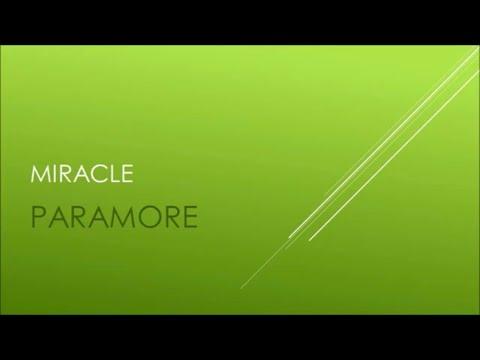 Paramore - Miracle (Lyrics)