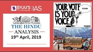 'The Hindu' Analysis for 19th April, 2019. (Current Affairs for UPSC/IAS)