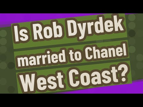 Is Rob Dyrdek Married To Chanel West Coast?