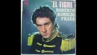 Roberto Rimoldi Fraga Argentino hasta la muerte