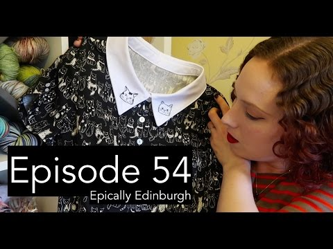 Episode 54 | Epically Edinburgh