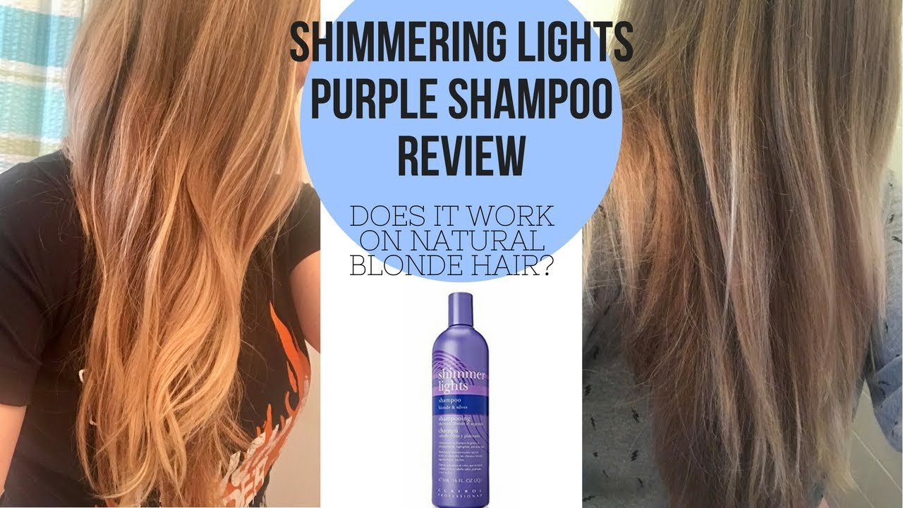 Shimmering Lights Purple Shampoo Does It Work On Natural Blonde Hair