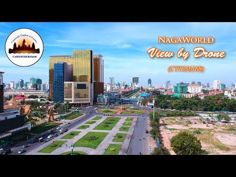 NagaWorld View by Drone – Angkor Wat Tours – Tours of Cambodia – Phnom Penh Travel