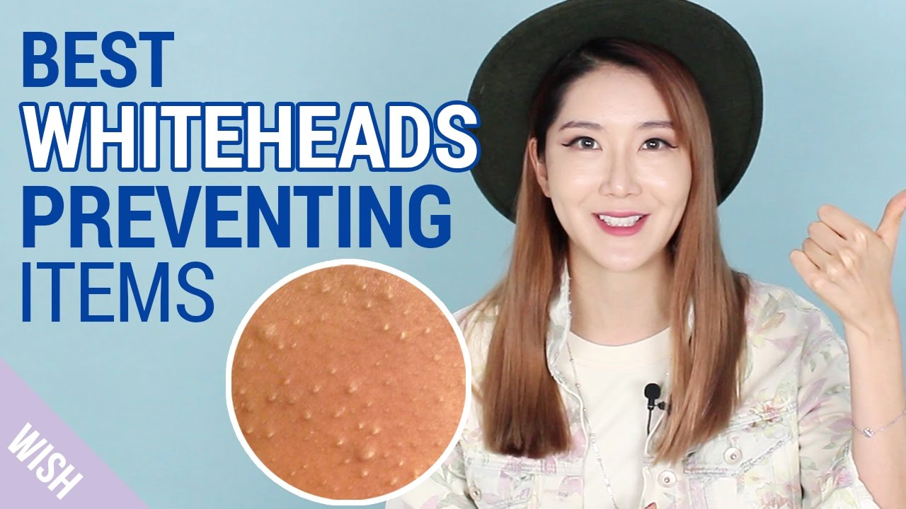 What causes Whiteheads? | How to prevent Whiteheads | Wishtrend