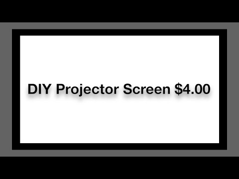 DIY Projector Screen for $4