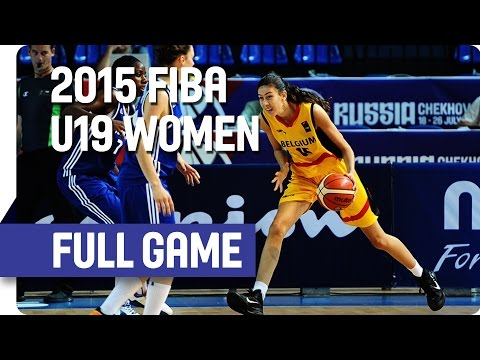 Belgium v France - Group C - Full Game - 2015 FIBA U19 Women's World Championship