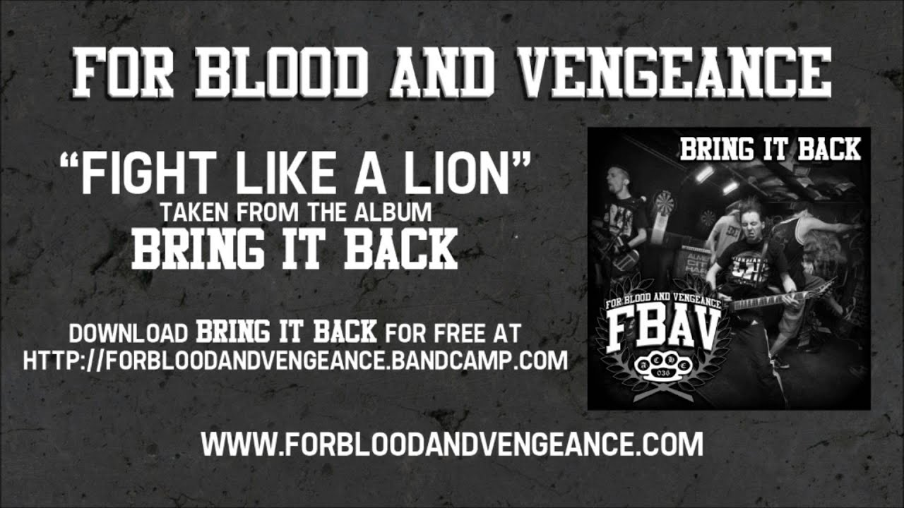 For blood and vengeance fight like a lion youtube.