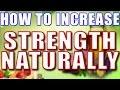 How to Increase Strength Naturally II  स्वाभाविक रूप से शक्ति कैसे बढ़ाएं II