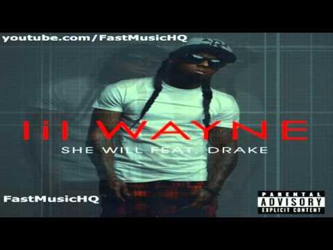 She Will - Lil Wayne Ft. Drake