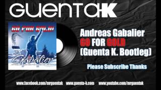 Andreas Gabalier - Go For Gold (Guenta K. Bootleg)
