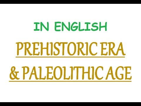 Paleolithic Age In India - Lower, Middle & Upper (In English)