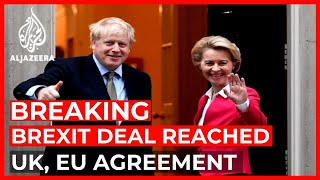 After months of negotiations, UK, EU secure Brexit trade deal