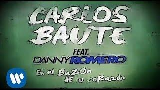 Carlos Baute - En el buzón de tu corazón feat. Danny Romero (Videoclip Oficial)