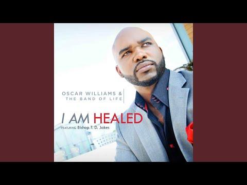 I Am Healed (Radio Single) (feat. Bishop T.D. Jakes)