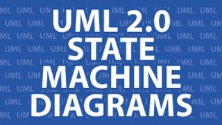 UML 2 State Machine Diagrams