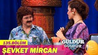 Güldür Güldür Show 135.Bölüm - Şevket Mircan