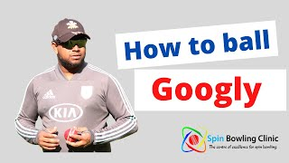 Spin Bowling - Googly