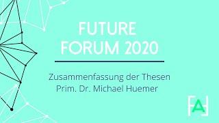 Zusammenfassung der Thesen - Prim. Dr. Michael Huemer