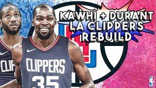 Kevin Durant and Kawhi Leonard Creating New Super Team! LA Clippers Rebuild! NBA 2K19 My League