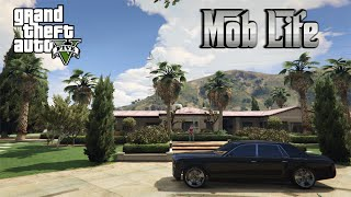 GTA 5 Online PC - Mob Life - #3 THE GOOD LIFE