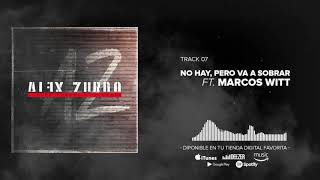 Alex Zurdo - No Hay Pero Va a Sobrar ft. Marcos Witt (Audio ...