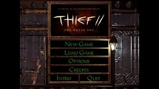 Thief 2: The Metal Age Review / Thoughts