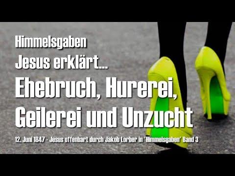 WER TREIBT ALLES EHEBRUCH, HUREREI, GEILEREI & UNZUCHT? ❤️ Himmelsgaben... Offenbart von Jesus