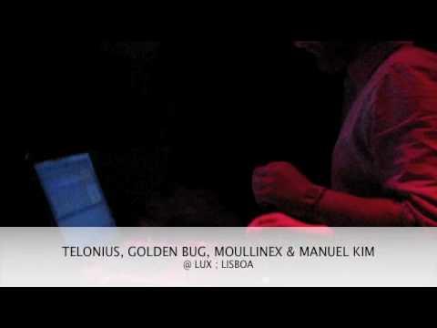 Telonius, Golden Bug, Moullinex & Manuel Kim @ Lux