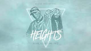 Aslan, DJ Eule & Cr7z - Heights (prod. DJ Eule)