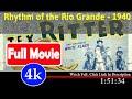 Rhythm of the Rio Grande (1940) | 2938 *FuII*_*MoVie3s* axdui