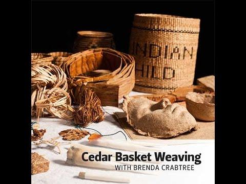 Cedar Basket Weaving with Brenda Crabtree - Urban Access Project