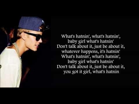 Justin Bieber - What's Hatnin' Lyrics