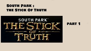 South Park: The Stick of Truth Part 1 - Backwards Compatible Entertainment