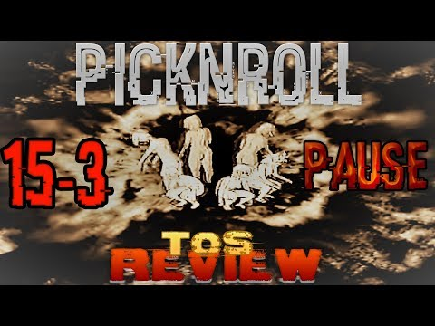 PAUSE & 15-3 | Pick n' Roll -TOS REVIEW- ...أجي تفهم
