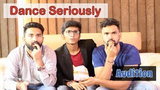 DANCE SERIOUSLY AUDITION | DUDE SERIOUSLY (GUJARATI)