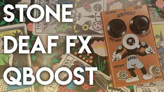 Stone Deaf FX: QBoost - On Bass | Amateur Effects Reviews