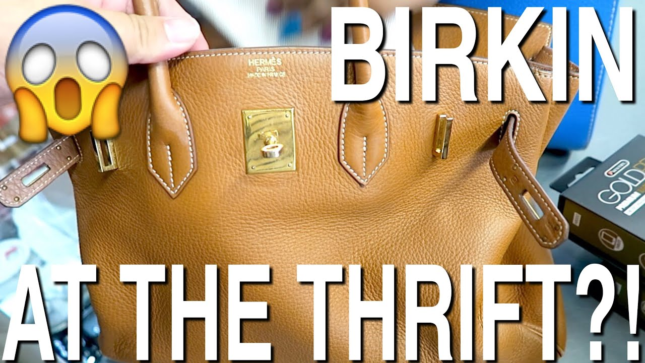chloe bags prices - GOODWILL HUNTING - I FOUND AN HERMES BIRKIN BAG AT THE THRIFT ...