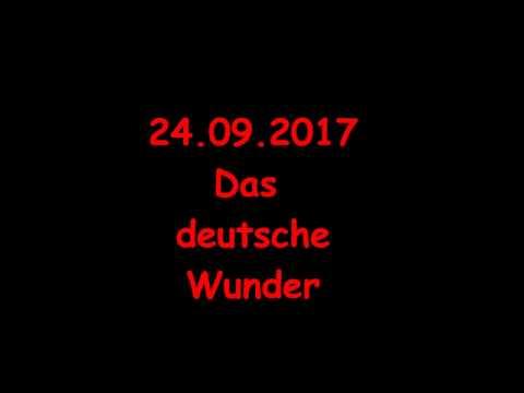 24 09 2017 Das deutsche Wunder