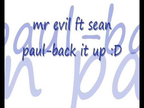 Mr Evil Ft Sean Paul -back It Up