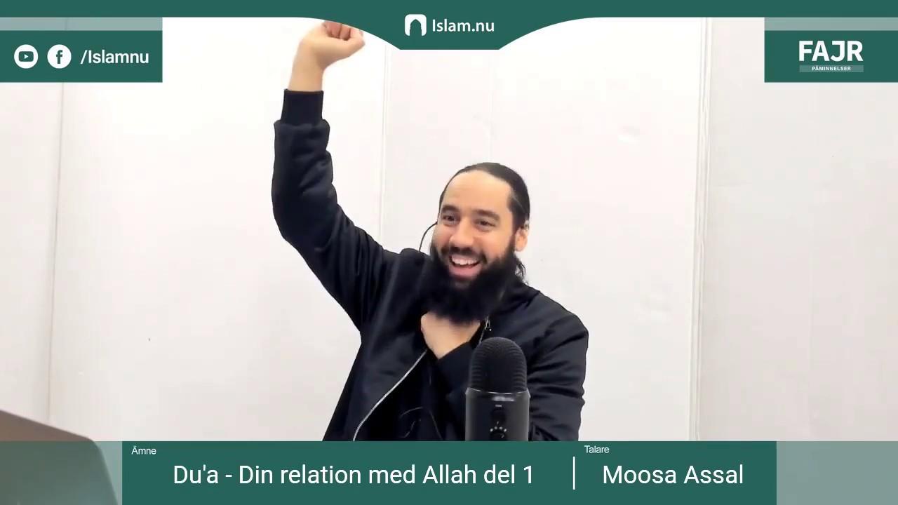 Du'a - Din relation med Allah del 1 | Fajr påminnelse #22 med Moosa Assal
