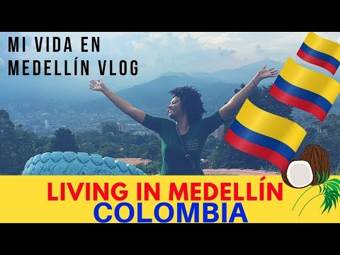 COLOMBIA TRAVEL: BLACK LIVING IN MEDELLIN | LIFE IN MEDELLIN, COLOMBIA VLOG | Chanelle Adams