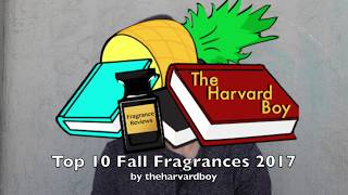 Top 10 Best Fall Men's Colognes/Fragrances 2017 by theharvardboy Derek Ponce