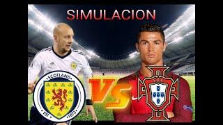 SIMULACION-ESCOCIA VS PORTUGAL-AMISTOSO INTERNACIONAL