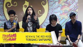 KEVIN AND THE RED ROSE - Terkunci Untukmu (LIVE) at Ruang Tengah Prambors