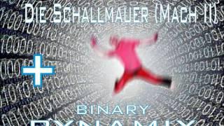 AVIONIQUE-Die Schallmauer Mach II  +   BINARI-BYNAMIX