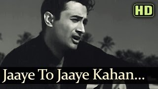 Jaayen Toh Jaayen Kahan - Dev Anand - Taxi Driver Old Hindi Songs - S.D.Burman - Talat Mehmood
