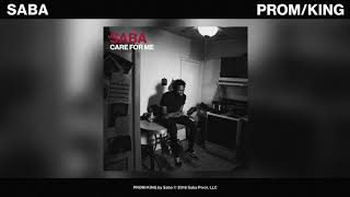 Saba - PROM / KING (Official Audio)
