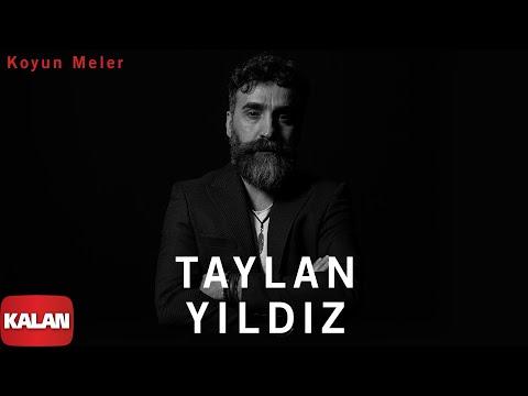 Taylan Yıldız Feat. Serdar Yıldız - Koyun Meler [ Jan U Tahm © 2020 Kalan Müzik ]
