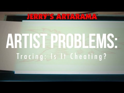 Artist Problems - Tracing... Is It Cheating?