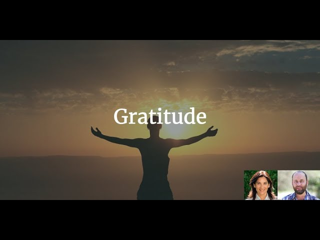 The 4 rituals that will make you happier - Part 1 - Gratitude